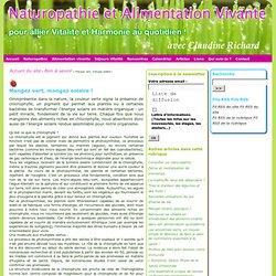 Naturopathie et Alimentation Vivante : Mangez vert, mangez solaire!