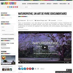 Naturopathie, un art de vivre (Documentaire)