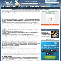 Fiche conseil Naturopathie : La naturopathie en esthétique - Beauté-test.com