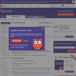 Thyroïde et naturopathie : aide naturopathique de la thyroïde