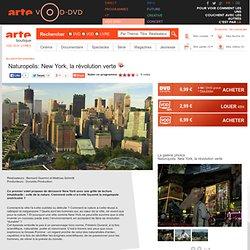 Naturopolis: New York, la révolution verte