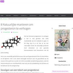 8 Natuurlijke manieren om progesteron te verhogen
