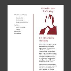 Nätverket mot Trafficking - Om Nätverket mot Trafficking