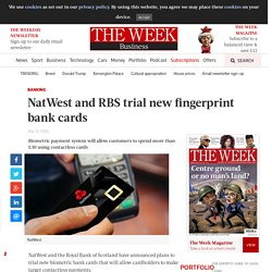 NatWest and RBS trial new fingerprint bank cards