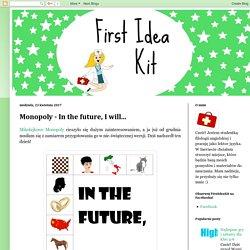 Blog dla nauczycieli i lektorów języka angielskiego.: Monopoly - In the future, I will...