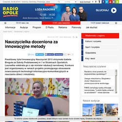 Nauczycielka doceniona za innowacyjne metody - Radio Opole