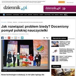Jak rozwiązać problem biedy? Doceniony pomysł polskiej nauczycielki.