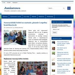 Nauczycielski Nobel za czytanie, pisanie i zupełny brak klasówek - Juniorowo