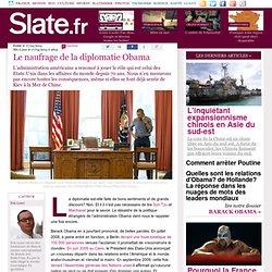 Le naufrage de la diplomatie Obama