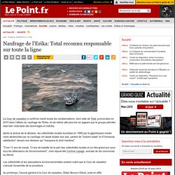 Naufrage de l'Erika: Total reconnu responsable sur toute la ligne