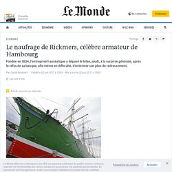 Le naufrage de Rickmers, célèbre armateur de Hambourg