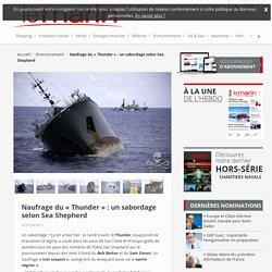 Naufrage du «Thunder»: un sabordage selon Sea Shepherd