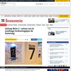 Galaxy Note 7: retour sur le naufrage technologique de Samsung