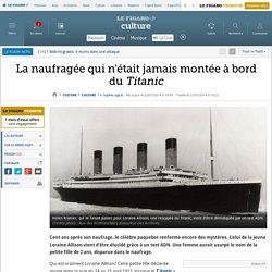 La naufragée qui n'était jamais montée à bord du Titanic
