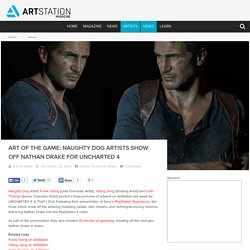 Art of the Game: Naughty Dog artists show off Nathan Drake for UNCHARTED 4