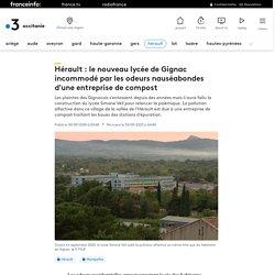 Hérault : le nouveau lycée de Gignac incommodé par les odeurs nauséabondes d'une entreprise de compost
