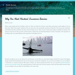 Why You Need Nautical Insurance Services