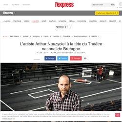 L'artiste Arthur Nauzyciel à la tête du Théâtre national de Bretagne