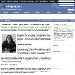 Laura Navarro : Quand la réalité virtuelle s'invite en cours d'espagnol
