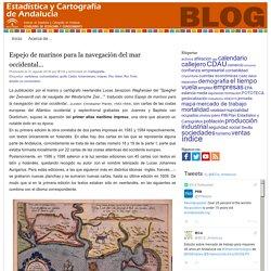 IECA / Junta de Andalucía » Espejo de marinos para la navegación del mar occidental…