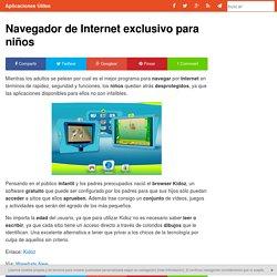 Navegador de Internet exclusivo para niños - Aplicaciones Útiles