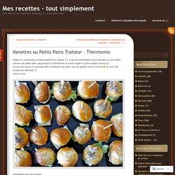 Navettes ou Petits Pains Traiteur – Thermomix