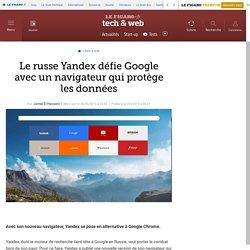 Le russe Yandex défie Google avec un navigateur qui protège les données