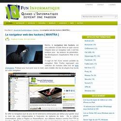Le navigateur web des hackers [ MANTRA ]