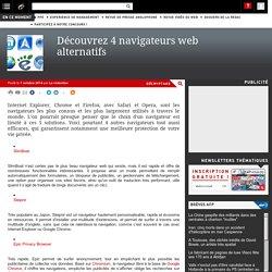 Découvrez 4 navigateurs web alternatifs