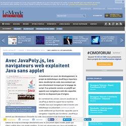 Avec JavaPoly.js, les navigateurs web exploitent Java sans applet