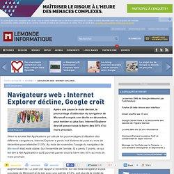 Navigateurs web : Internet Explorer décline, Google croît