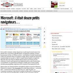 Microsoft : il était douze petits navigateurs…