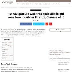 10 navigateurs web très spécialisés alternatifs
