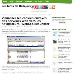 Visualiser les cookies envoyés des serveurs Web vers les navigateurs, WebCookiesSniffer