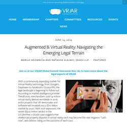 Augmented & Virtual Reality: Navigating the Emerging Legal Terrain — VR/AR Association - The VRARA