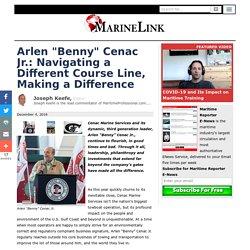 "Arlen ""Benny"" Cenac Jr.: Navigating A Different Course"