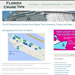 Navigating The Port Of Miami