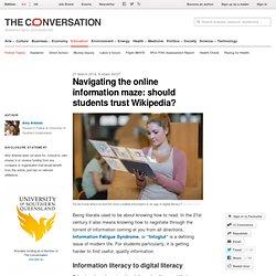 Navigating the online information maze: should students trust Wikipedia?