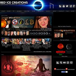 Red Ice Creations - Media for the Forefront - We Present, You Decide