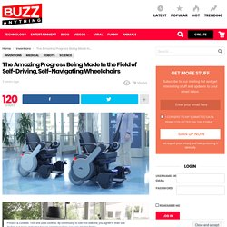 The Amazing Progress Being Made In the Field of Self-Driving, Self-Navigating Wheelchairs - BuzzFeed