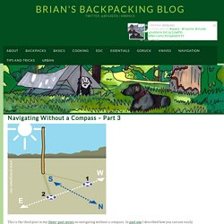 Navigating Without a Compass - Part 3 - Brian's Backpacking Blog