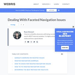 Faceted Navigation: Definition, Examples & SEO Corrections