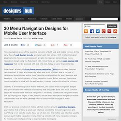 30 Menu Navigation Designs for Mobile User Interface