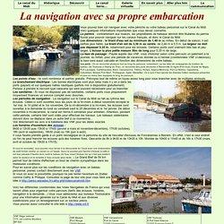 Le Canal du Midi en Languedoc : La navigation avec sa propre embarcation