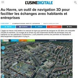 Au Havre, un outil de navigation 3D pour faciliter les échanges avec habitants et entreprises