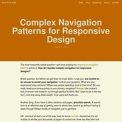 Complex Navigation Patterns for Responsive Design