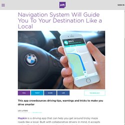 Navigation System Guides You Like a Local