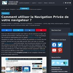 Activer le mode navigation privée : Chrome,Firefox,Edge,Safari,Opera,IE
