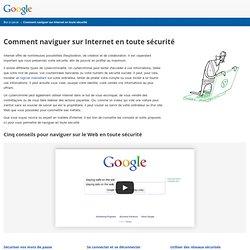 Comment naviguer sur Internet en toute sécurité – Bon à savoir – Google