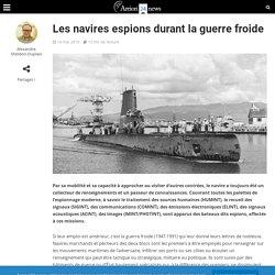 Les navires espions durant la guerre froide